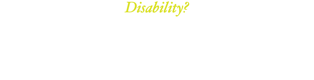 Disability? Are you living with a disability? Our hearts are greatly with you as well. Even the smallest errand could take a lot of work to handle. We are honored to serve those in need. At times, we could all use a hand up. Weare here to help!